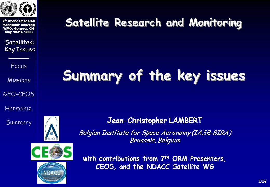 7 th Ozone Research Managers meeting WMO, Geneva, CH May 18-21, 2008 1/16 Focus Missions GEO-CEOS Harmoniz.