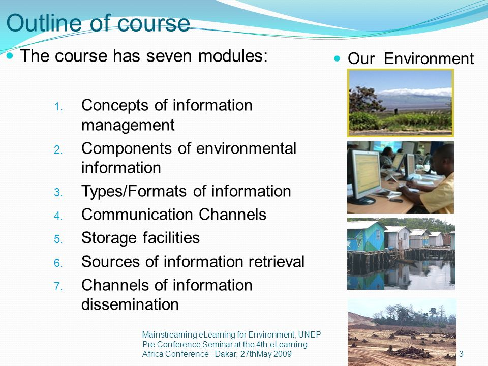 Purpose To introduce information managers to: Available technology for the effective management of environmental information.