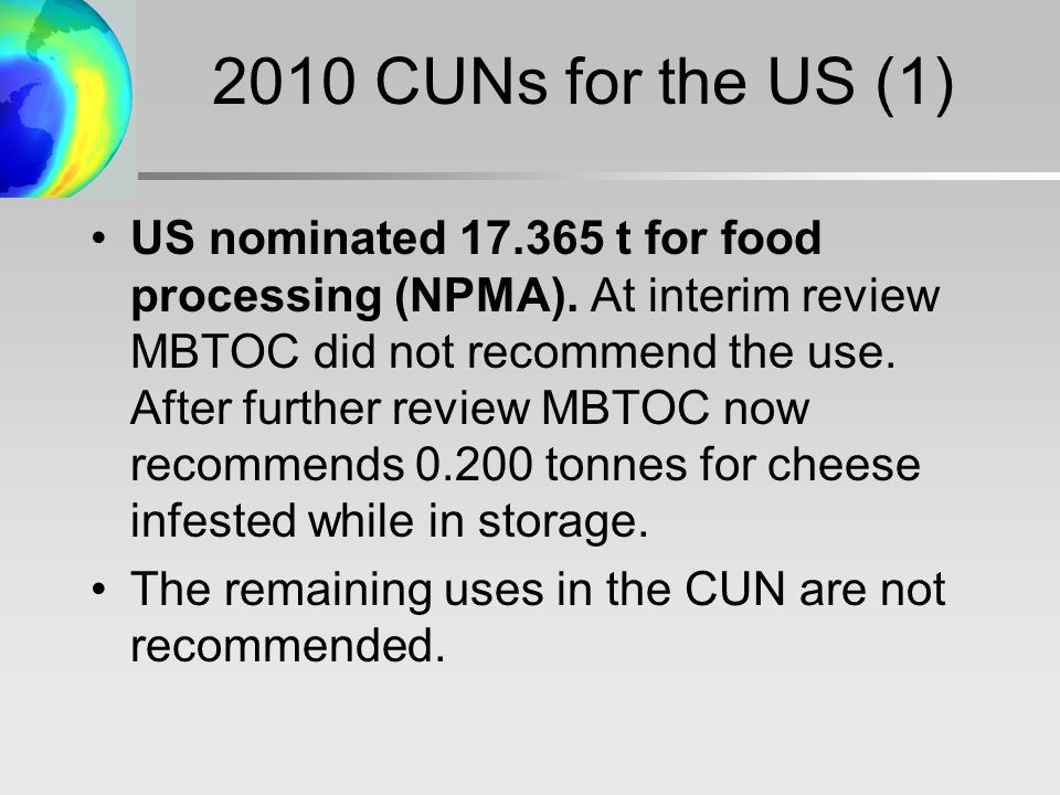 2010 CUNs for the US (1) US nominated t for food processing (NPMA).