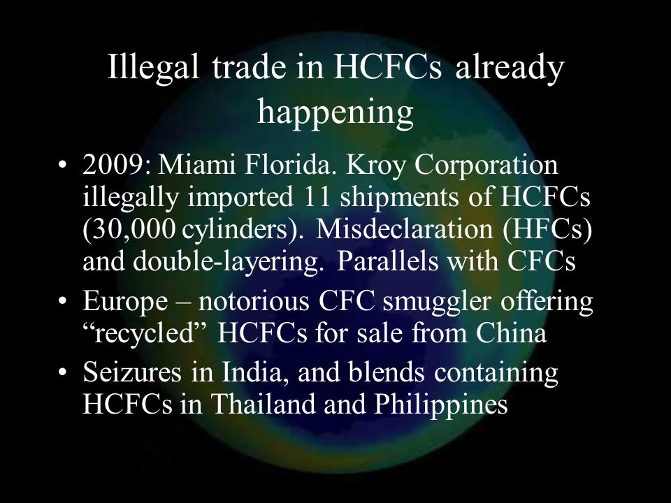 Illegal trade in HCFCs already happening 2009: Miami Florida.