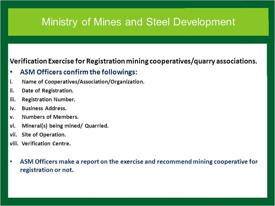 Ministry of Mines and Steel Development Verification Exercise for Registration mining cooperatives/quarry associations.