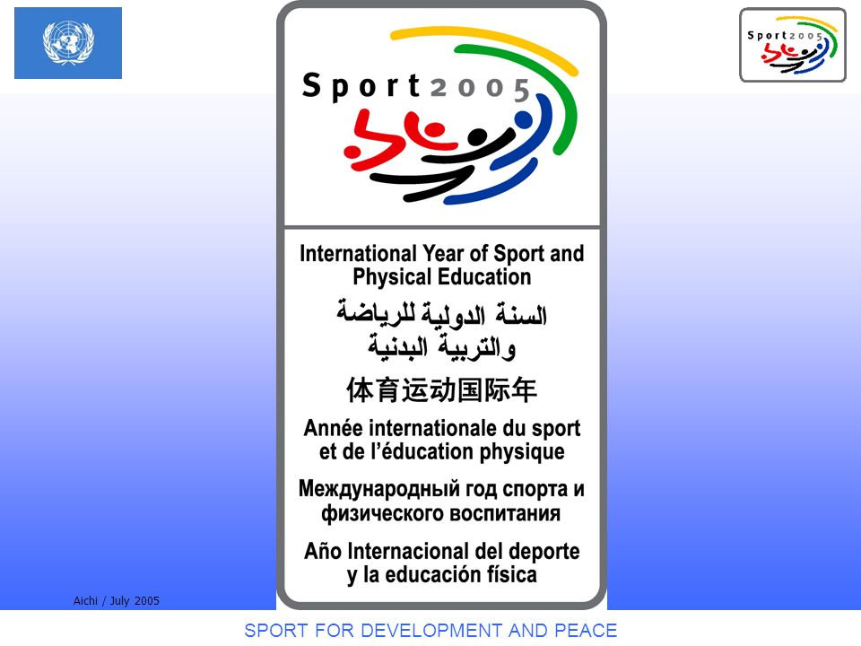 SPORT FOR DEVELOPMENT AND PEACE Aichi / July 2005