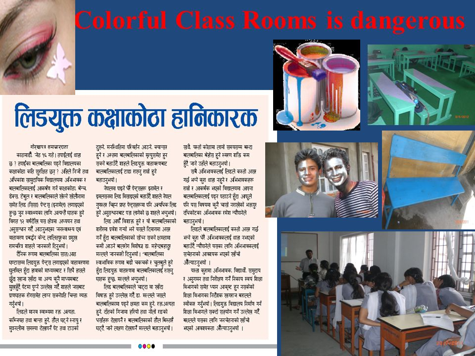 Colorful Class Rooms is dangerous