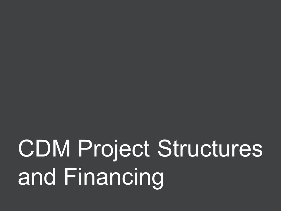 Negotiating ERPAs 3 CDM Project Structures and Financing