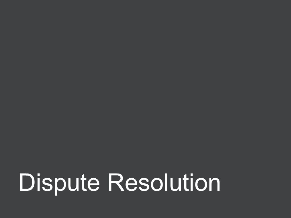 Negotiating ERPAs 67 Dispute Resolution
