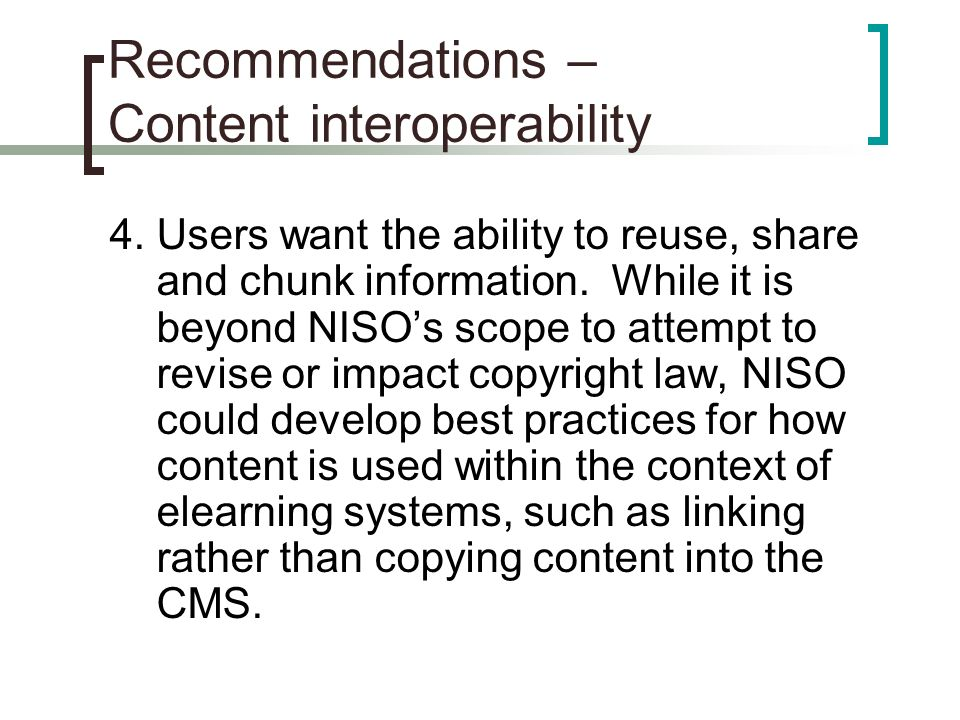 Recommendations – Content interoperability 4.