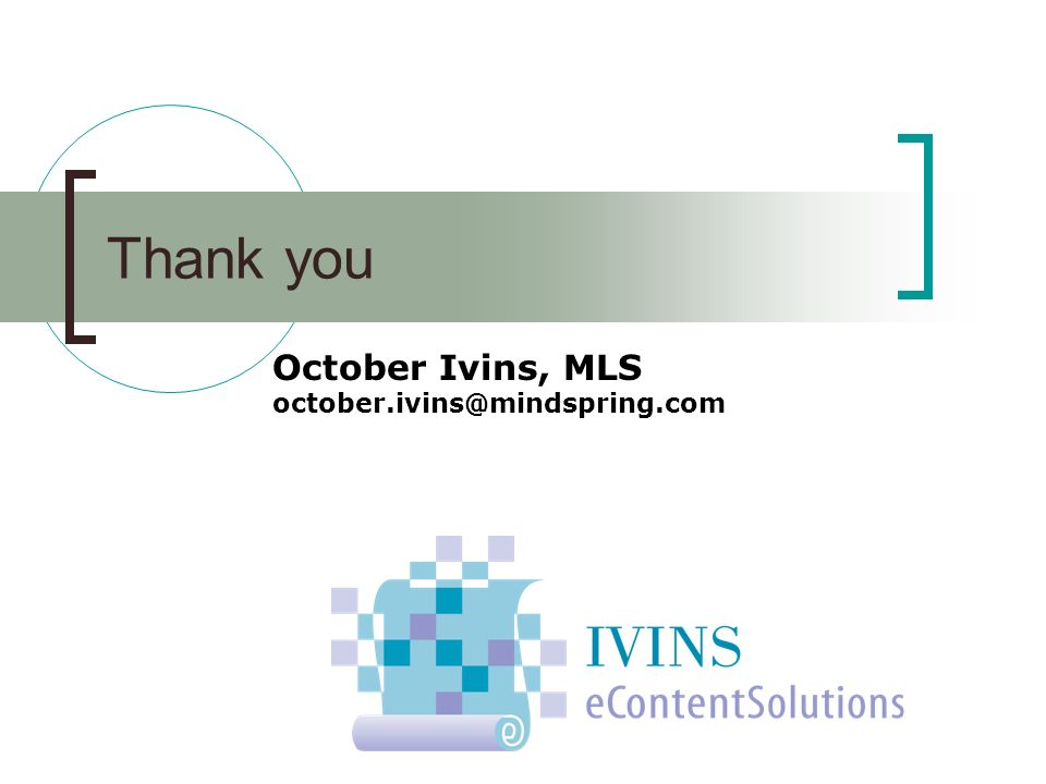 Thank you October Ivins, MLS october.ivins@mindspring.com
