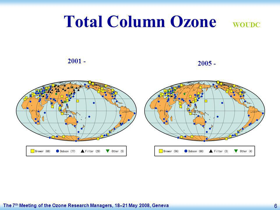 The 7 th Meeting of the Ozone Research Managers, 18–21 May 2008, Geneva 6 Total Column Ozone 2001 - 2005 - WOUDC