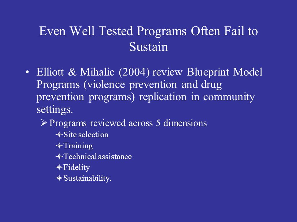 Ongoing Challenge Student Outcomes Select Practices & Implement with Fidelity Antecedent Behavior Consequence Barriers to Sustainability: The Three Cs Changes in Context - Lack of contextual fit - New challenges exist - Competing initiatives Changes in Capacity - Loss of funding - Attrition of key personnel Changes in Consequences - Diminished effectiveness due to poor fidelity - Outcomes no longer perceived as important