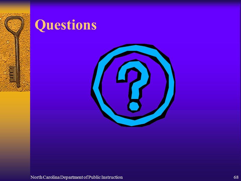 North Carolina Department of Public Instruction68 Questions