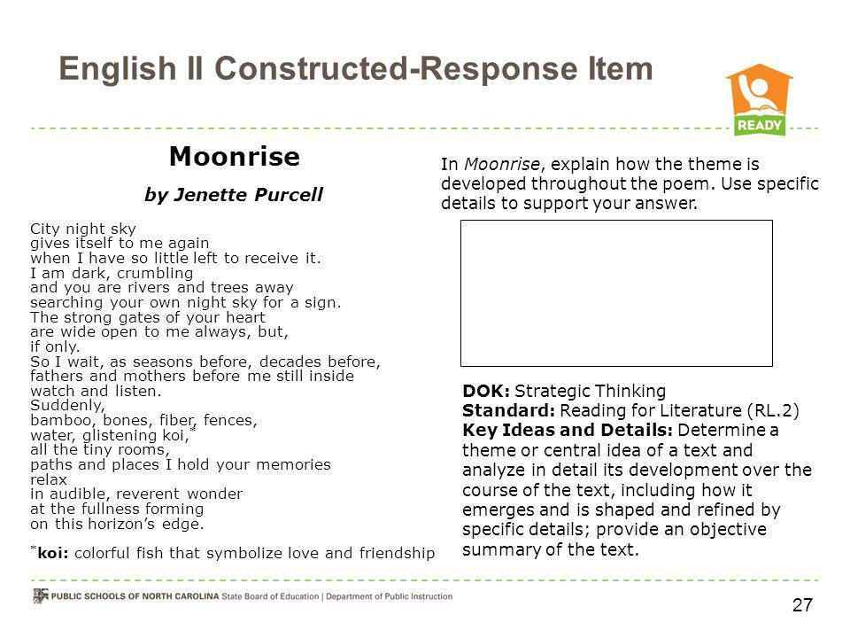 English II Constructed-Response Item Moonrise by Jenette Purcell City night sky gives itself to me again when I have so little left to receive it. I a