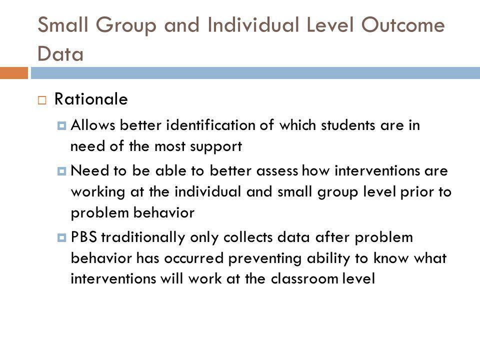 Rationale Allows better identification of which students are in need of the most support Need to be able to better assess how interventions are workin