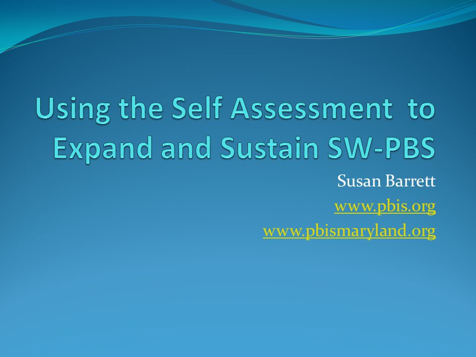 Susan Barrett www.pbis.org www.pbismaryland.org