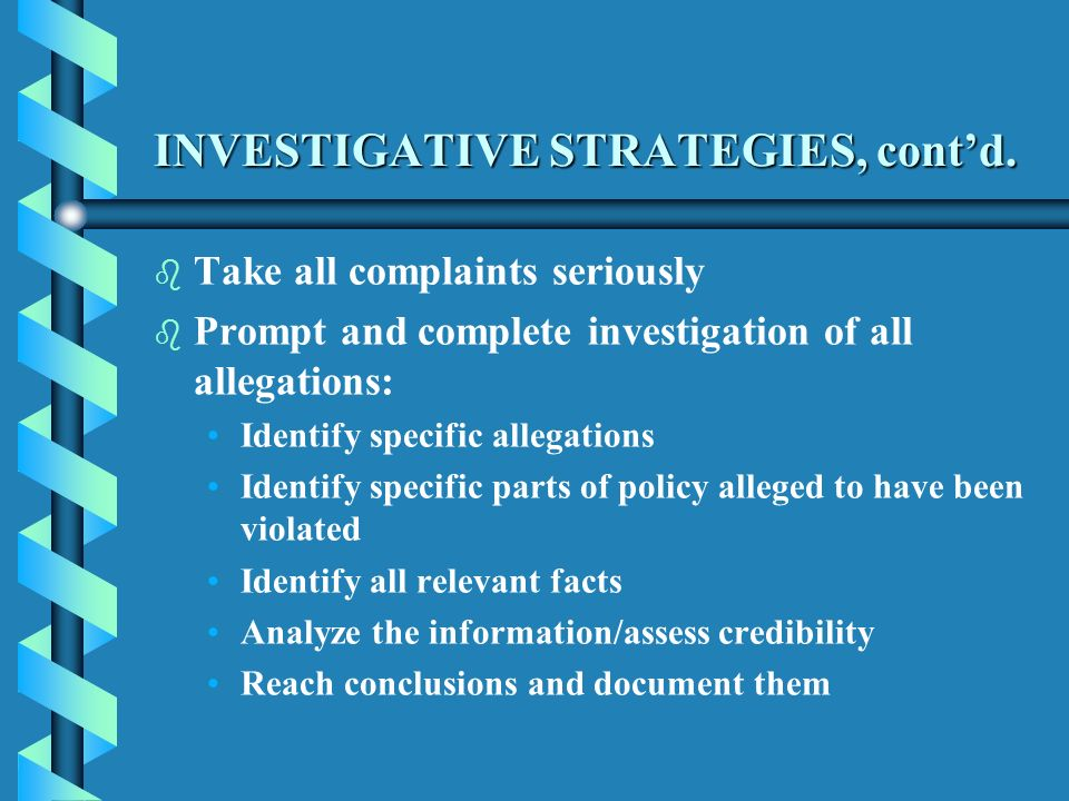 INVESTIGATIVE STRATEGIES, contd.