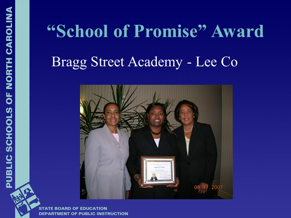 Bragg Street Academy - Lee Co School of Promise Award