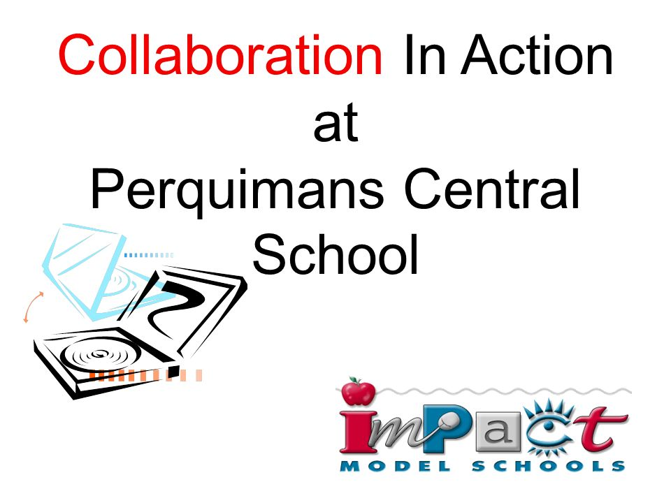 Collaboration In Action at Perquimans Central School