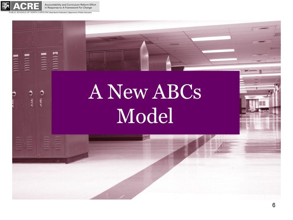 6 A New ABCs Model