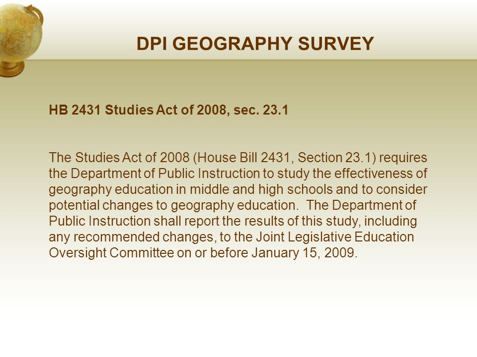 DPI GEOGRAPHY SURVEY HB 2431 Studies Act of 2008, sec.