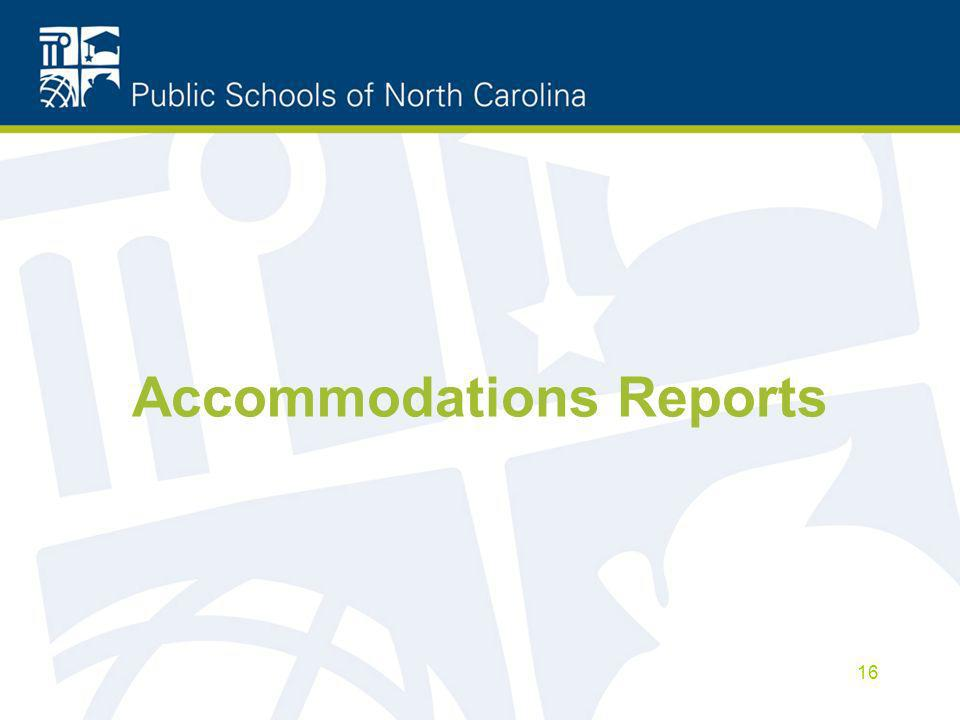 Accommodations Reports 16