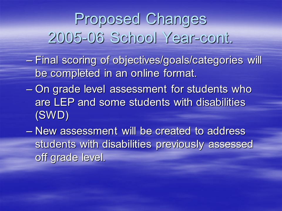 Proposed Changes School Year-cont.