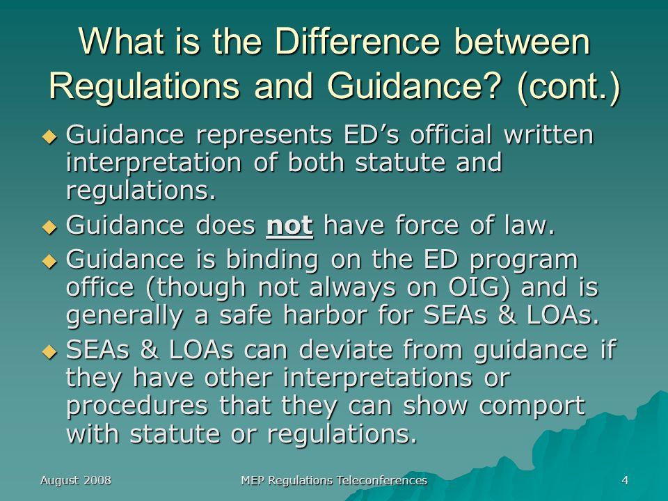 August 2008 MEP Regulations Teleconferences 55 Prospective Re-interviewing 200.89(b)(2), Preamble, p.