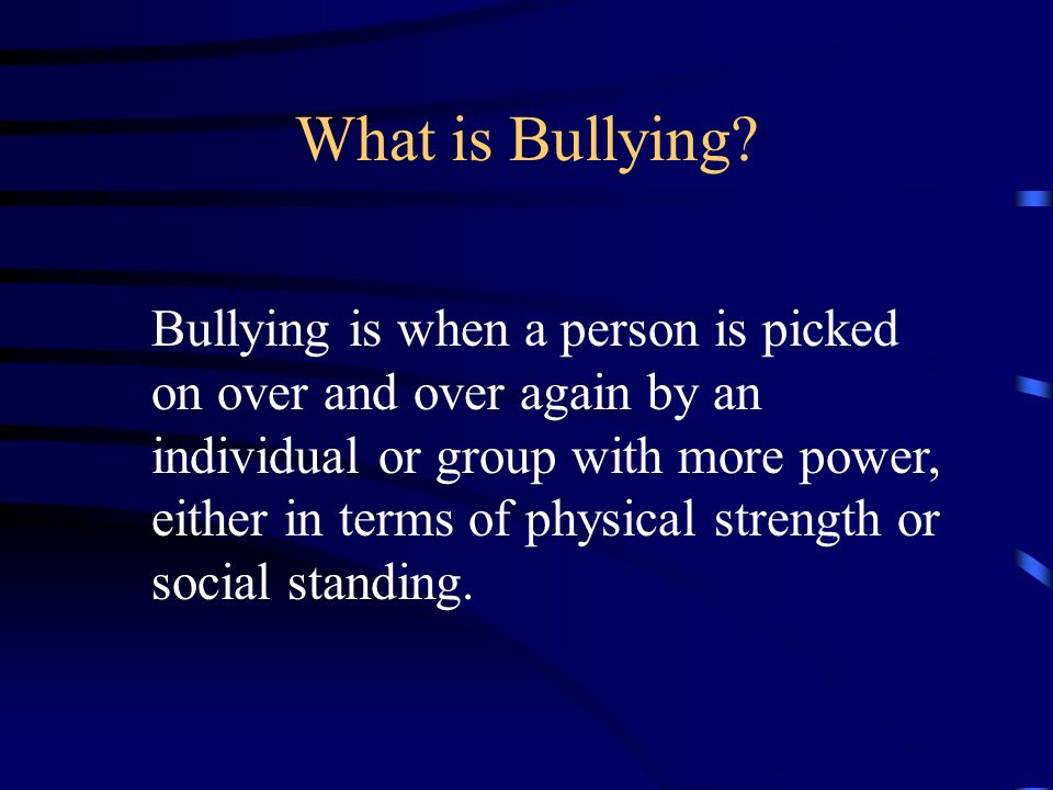 The Logic: Why Invest in Bully Prevention.