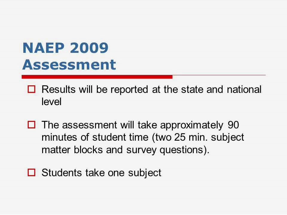 Student with Disabilities and English Language Learners The exclusion rates will be recorded after the pre- assessment visit and will be monitored for high rates.