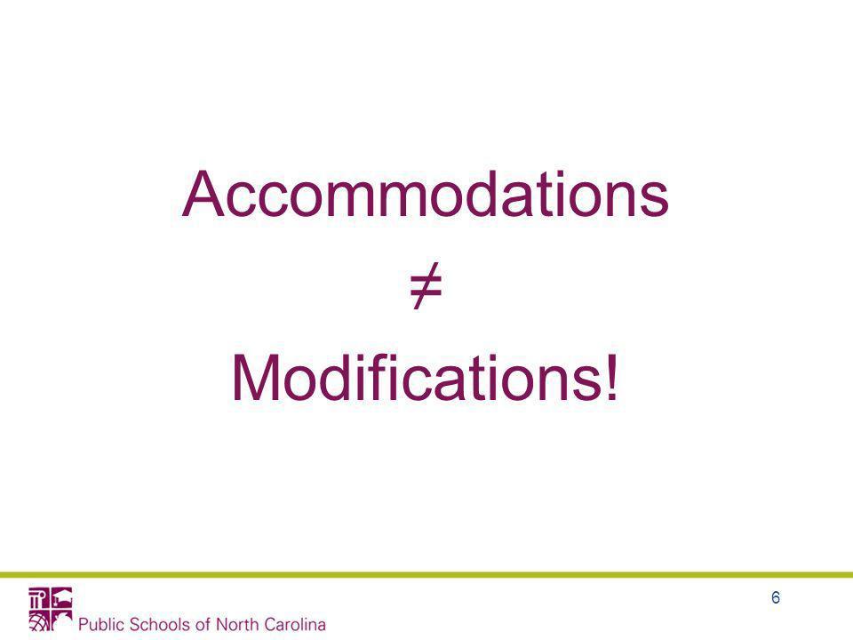Accommodations Modifications! 6