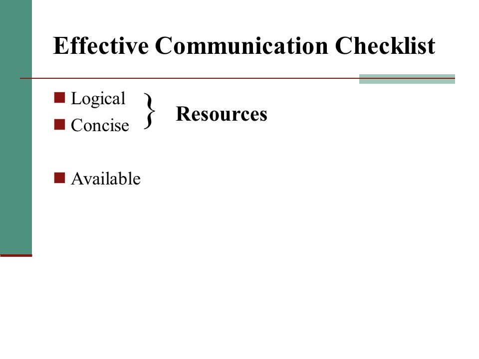 Effective Communication Checklist Logical Concise Available } Resources