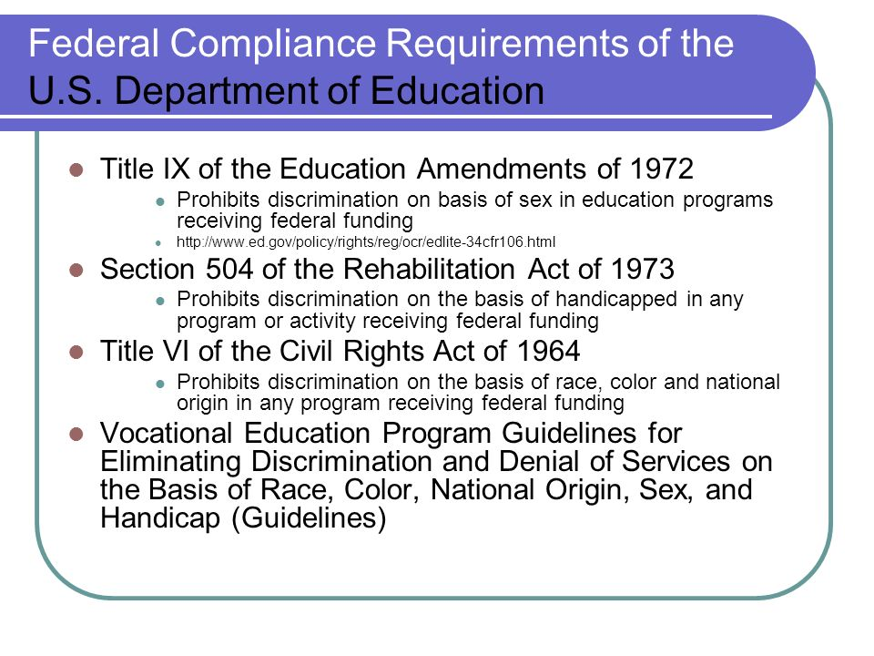 Federal Compliance Requirements of the U.S.