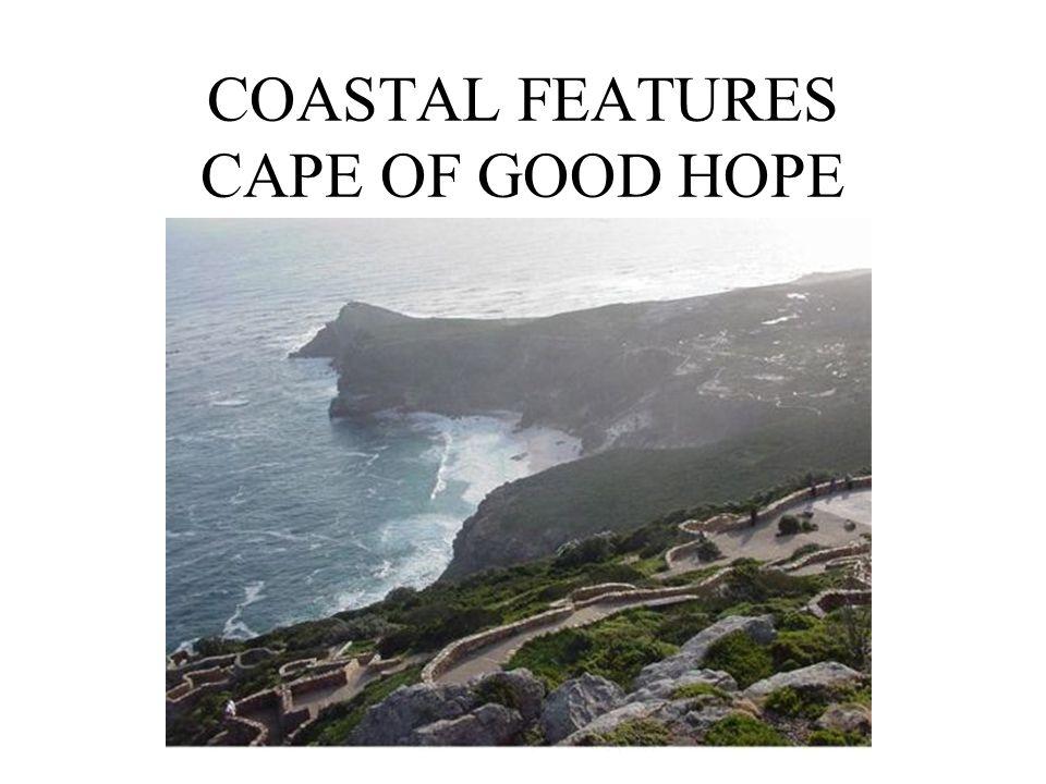 COASTAL FEATURES CAPE OF GOOD HOPE