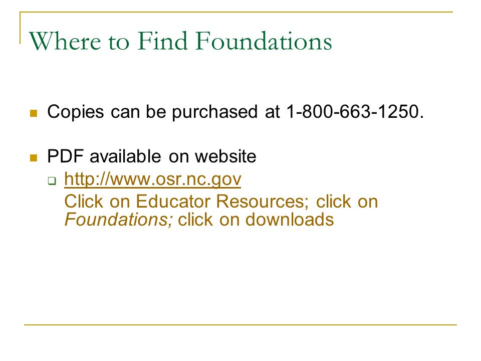 Where to Find Foundations Copies can be purchased at 1-800-663-1250.