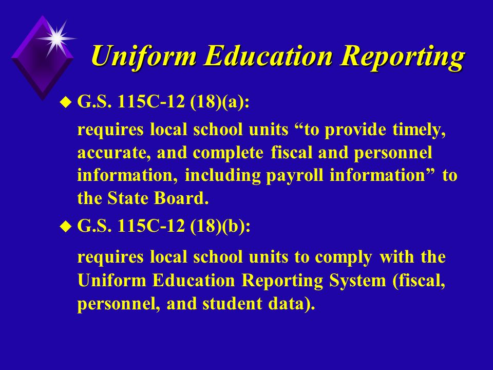 Uniform Education Reporting u G.S.