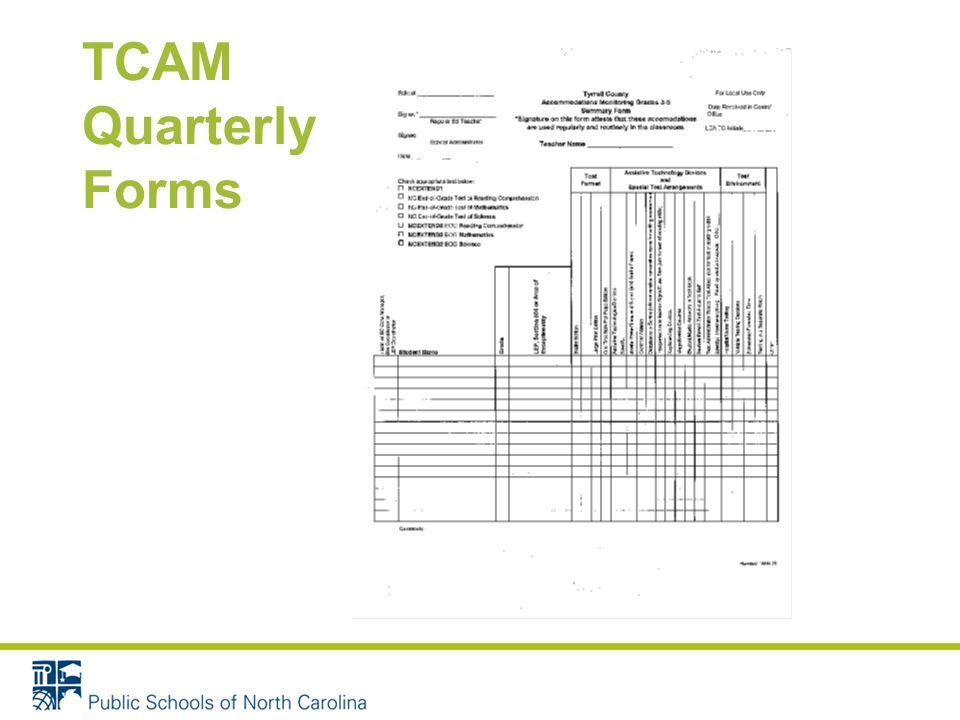 TCAM Quarterly Forms