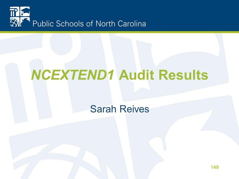 NCEXTEND1 Audit Results Sarah Reives 149