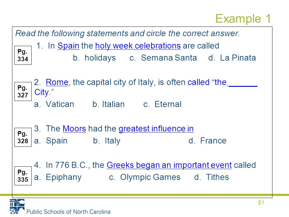 Example 1 Read the following statements and circle the correct answer.
