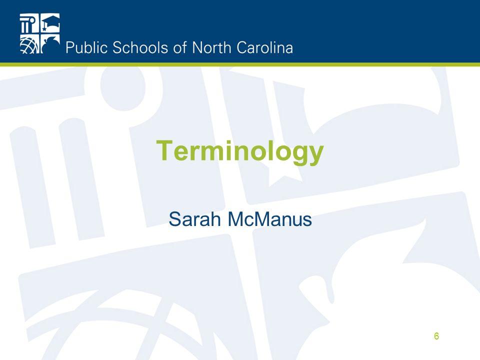 Terminology Sarah McManus 6