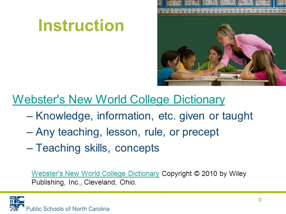 Instruction Webster s New World College Dictionary –Knowledge, information, etc.