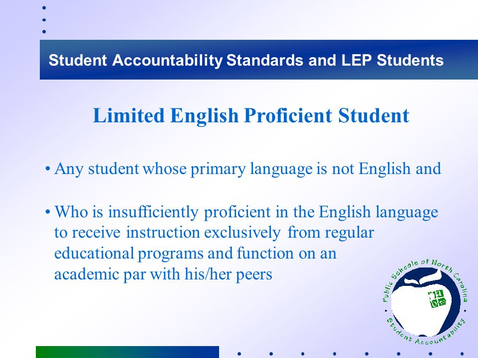 Student Accountability Standards and LEP Students