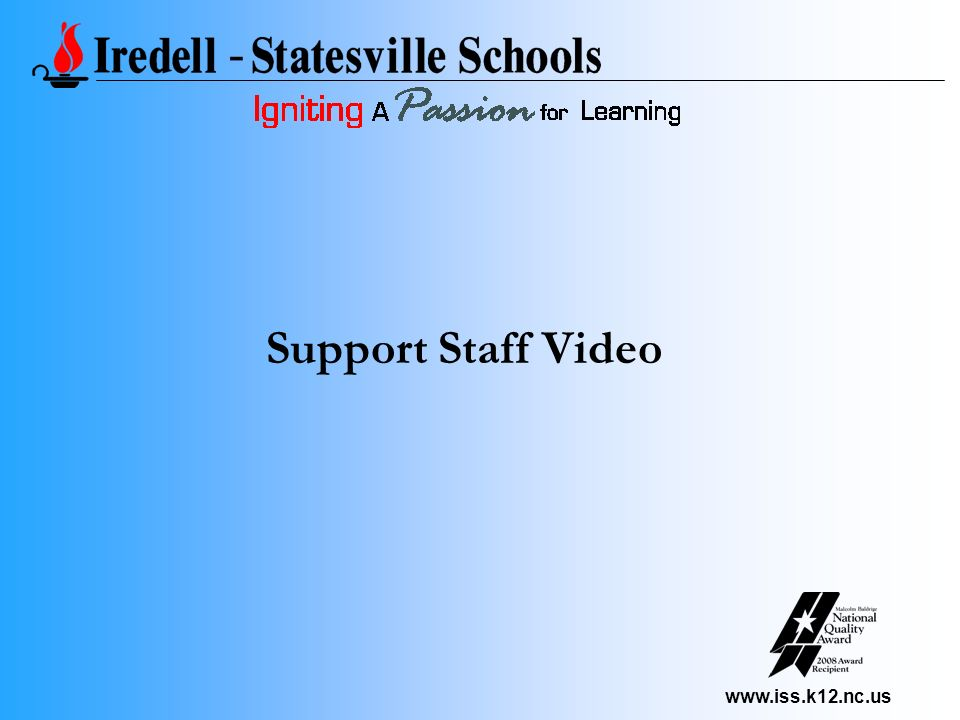 www.iss.k12.nc.us Support Staff Video