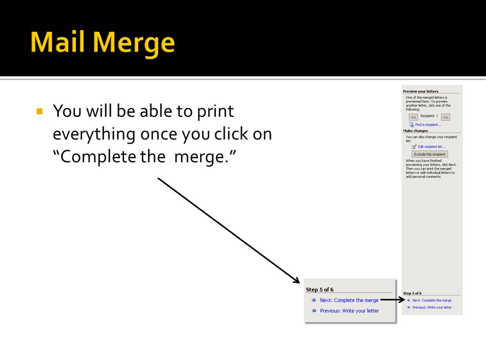 You will be able to print everything once you click on Complete the merge.