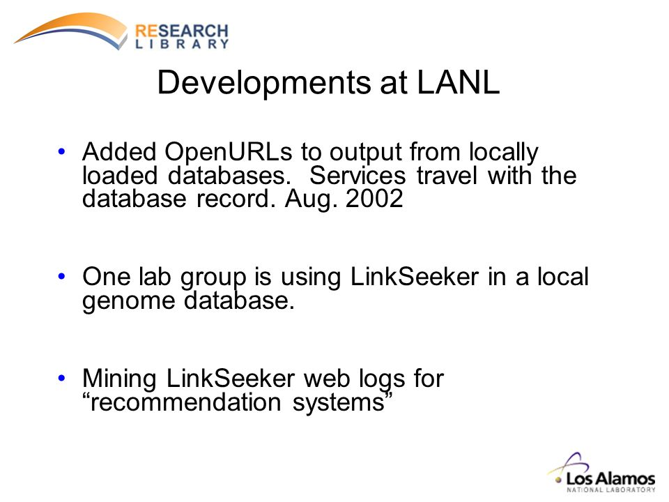 Developments at LANL Added OpenURLs to output from locally loaded databases.