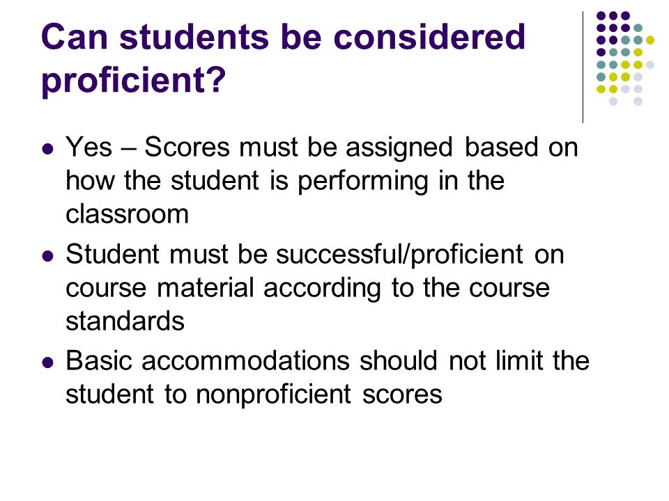 Can students be considered proficient.