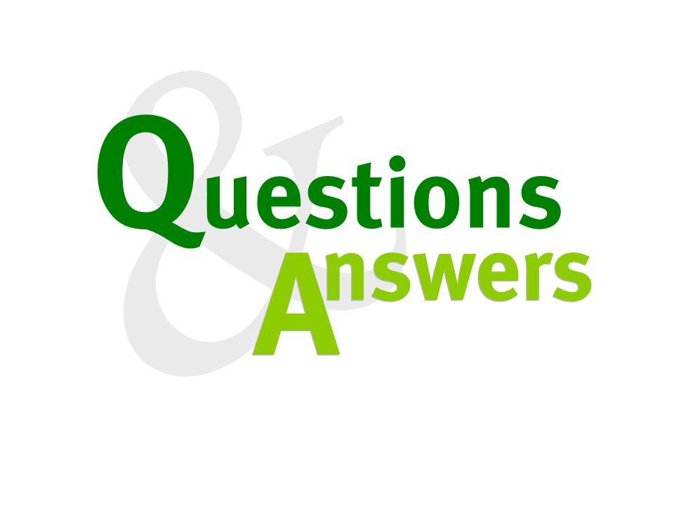 & Q uestions A A nswers
