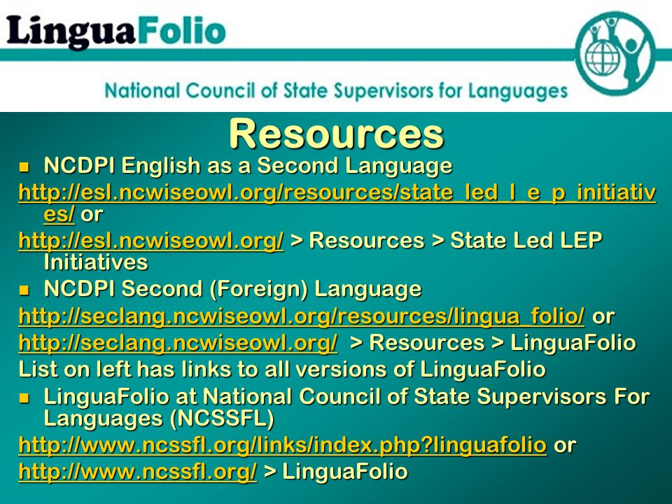 Resources NCDPI English as a Second Language NCDPI English as a Second Language http://esl.ncwiseowl.org/resources/state_led_l_e_p_initiativ es/http:/