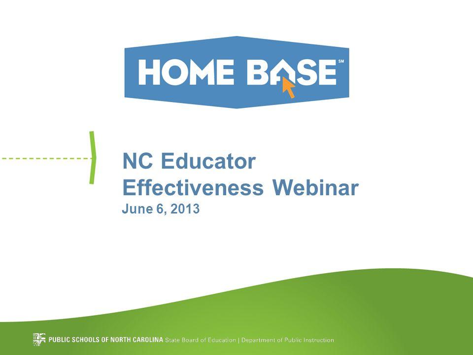 NC Educator Effectiveness Webinar June 6, 2013