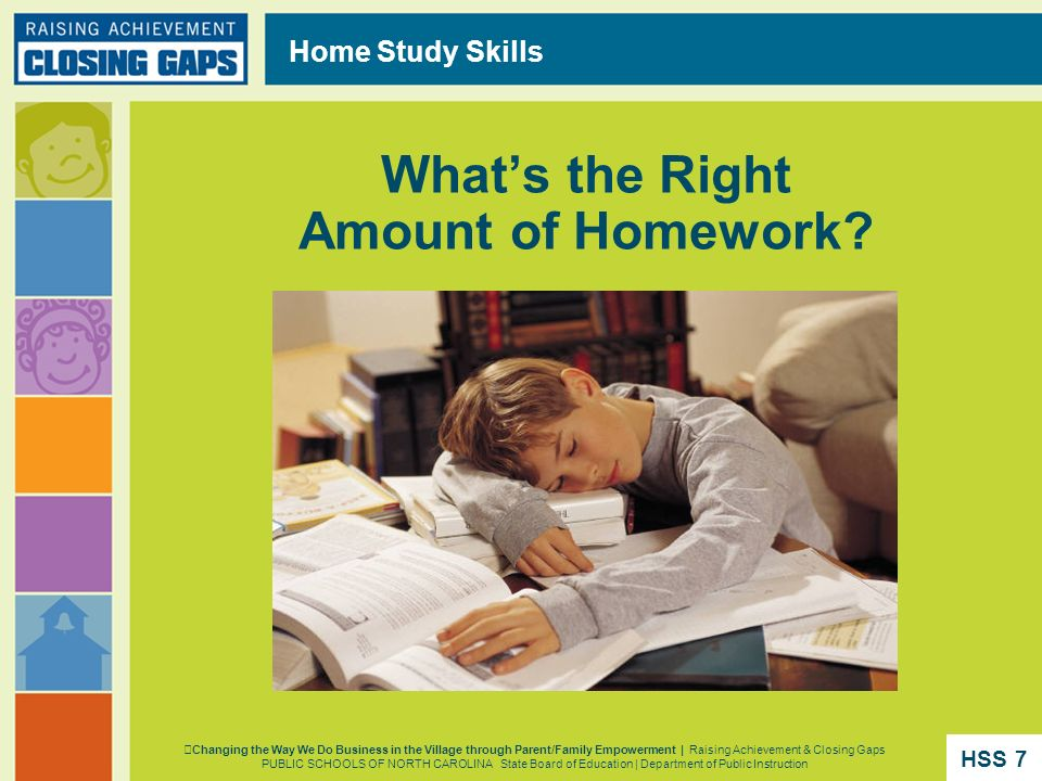 Home Study Skills Whats the Right Amount of Homework? Changing the Way We Do Business in the Village through Parent/Family Empowerment | Raising Achie