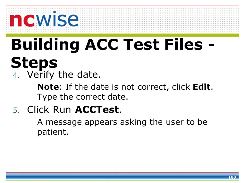 100 Building ACC Test Files - Steps 4. Verify the date.