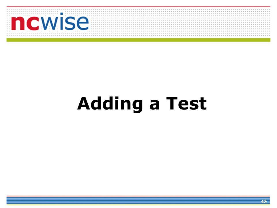 45 Adding a Test