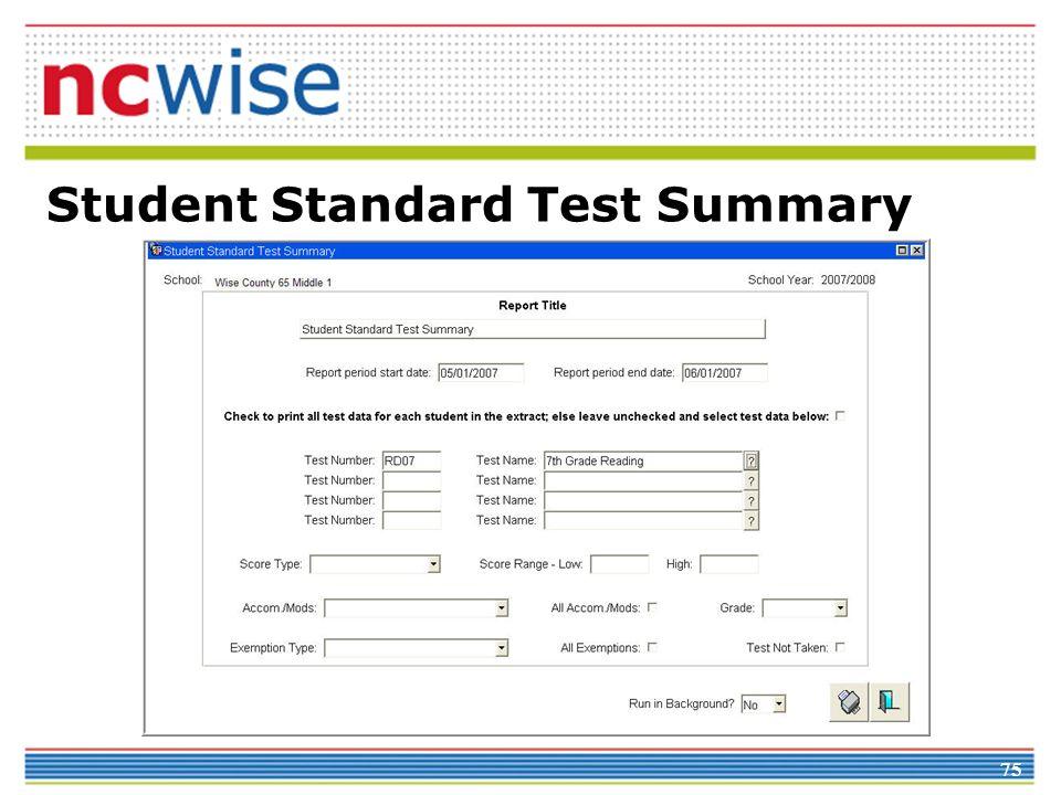 75 Student Standard Test Summary
